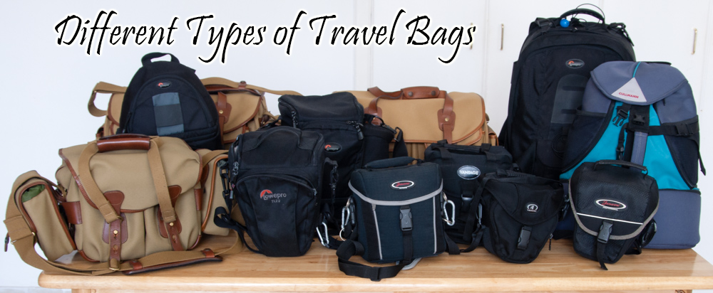 Different Types of Travel Bags