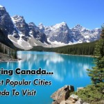 15 Most Popular Cities in Canada to Visit